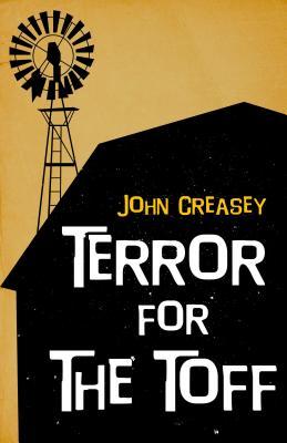 Terror for the Toff - Creasey, John