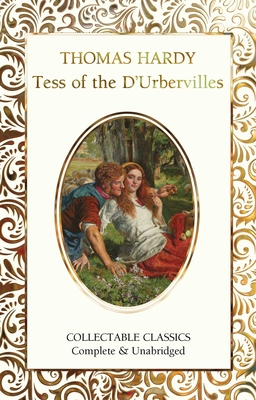 Tess of the d'Urbervilles - Hardy, Thomas, and John, Judith (Contributions by)