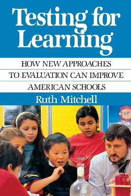 Testing for Learning - Mitchell, Ruth