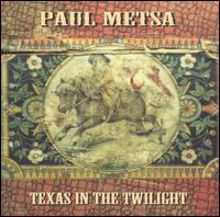 Texas in the Twilight - Paul Metsa
