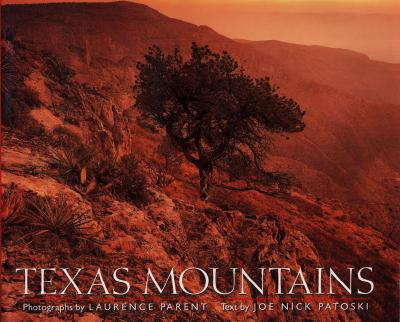 Texas Mountains - Parent, Laurence (Photographer)