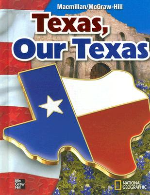 Texas, Our Texas - Banks, James A, and Boehm, Richard G, and Colleary, Kevin P