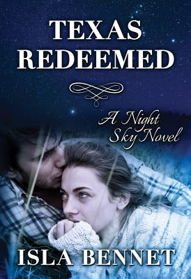 Texas Redeemed - Bennet, Isla