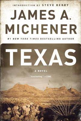 Texas - Michener, James A, and Berry, Steve (Introduction by)