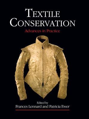Textile Conservation - Lennard, Frances (Editor), and Ewer, Patricia (Editor)