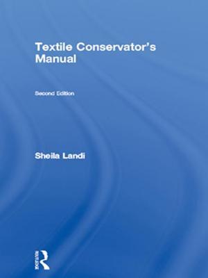 Textile Conservator's Manual - Landi, Sheila