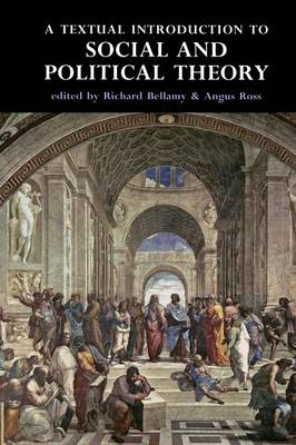 Textual Introduction to Social and Political Theory - Bellamy, Richard (Editor)