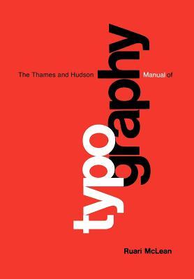 Thames & Hudson Manual of Typography - McLean, Ruari