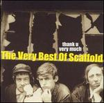 Thank U Very Much: The Very Best of Scaffold