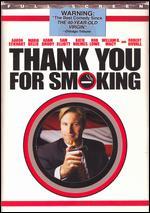 Thank You for Smoking [P&S] - Jason Reitman