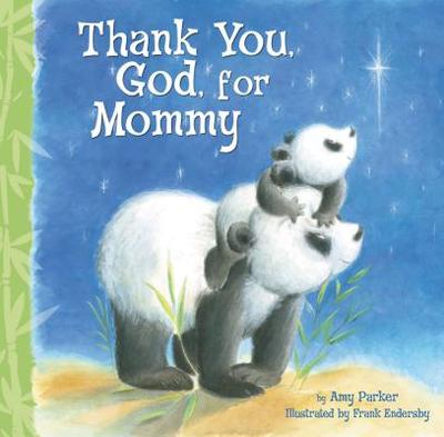 Thank You, God, For Mommy - Parker, Amy