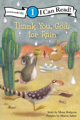 Thank You, God, for Rain - Hodgson, Mona