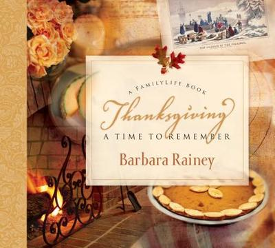 Thanksgiving: A Time to Remember - Rainey, Barbara