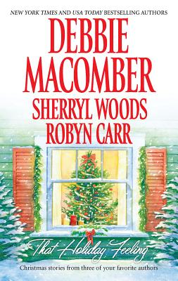 That Holiday Feeling - Macomber, Debbie
