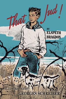 That Jud! - Bragdon, Elspeth