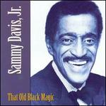 That Old Black Magic - Sammy Davis/ Jr.