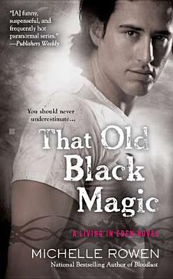 That Old Black Magic - Rowen, Michelle