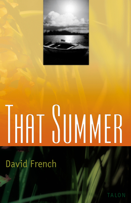 That Summer - French, David