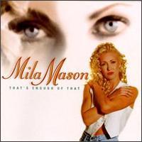 That's Enough of That - Mila Mason