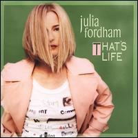 That's Life - Julia Fordham