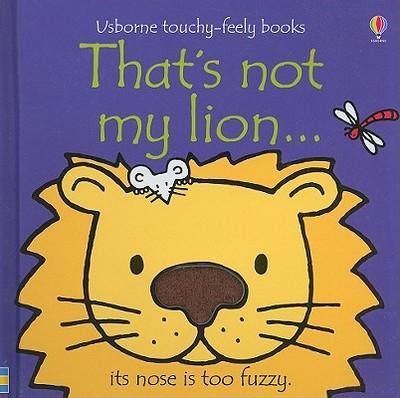 That's Not My Lion... - Watt, Fiona