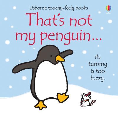 That's Not My Penguin - Watt, Fiona