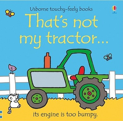 That's Not My Tractor... - Watt, Fiona