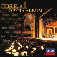 The #1 Opera Album - Andrea Bocelli (vocals); Angela Gheorghiu (vocals); Anne Sofie von Otter (vocals); Bryn Terfel (vocals);...