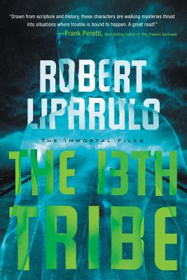 The 13th Tribe - Liparulo, Robert