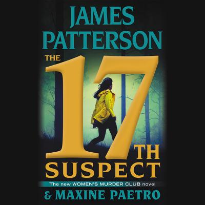 The 17th Suspect - Patterson, James, and Paetro, Maxine, and LaVoy, January (Read by)