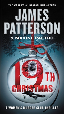 The 19th Christmas - Patterson, James, and Paetro, Maxine