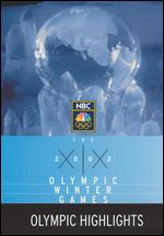 The 2002 Olympic Winter Games: Olympic Highlights -
