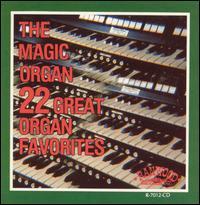 The 22 Great Organ Favorites - Magic Organ