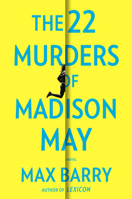 The 22 Murders of Madison May - Barry, Max