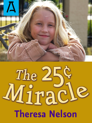The 25[ Miracle - Nelson, Theresa