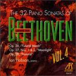 The 32 Piano Sonatas of Ludwig van Beethoven, Vol. 4