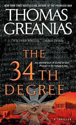 The 34th Degree - Greanias, Thomas