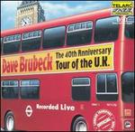 The 40th Anniversary Tour of the U.K.