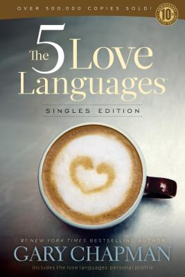 The 5 Love Languages - Chapman, Gary