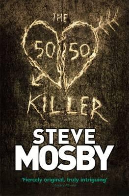 The 50/50 Killer - Mosby, Steve