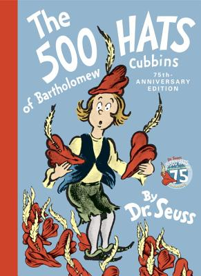 The 500 Hats of Bartholomew Cubbins - Seuss, Dr