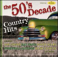 The 50's Decade: Country Hits - Various Artists