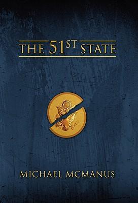 The 51st State - McManus, Michael