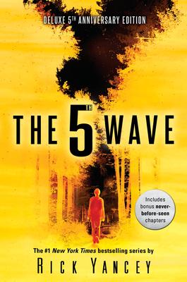 The 5th Wave: 5th Year Anniversary - Yancey, Rick