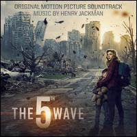 The 5th Wave [Original Motion Picture Soundtrack] -