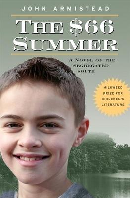The $66 Summer: A Novel of the Segregated South - Armistead, John