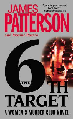 The 6th Target - Patterson, James, and Paetro, Maxine