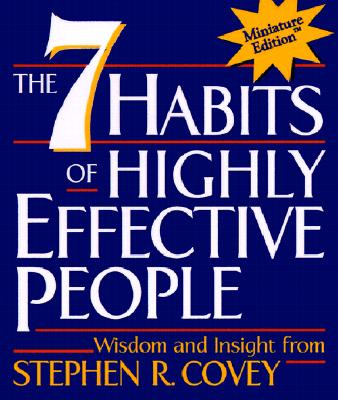The 7 Habits of Highly Effective People - Covey, Stephen