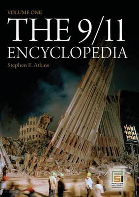The 9/11 Encyclopedia: Volume 1 - Atkins, Stephen E, PH.D.