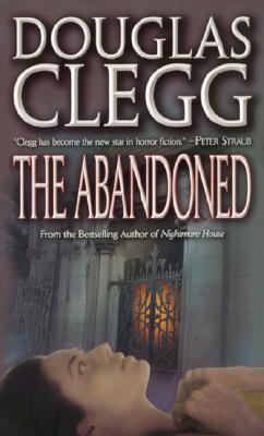 The Abandoned - Clegg, Douglas